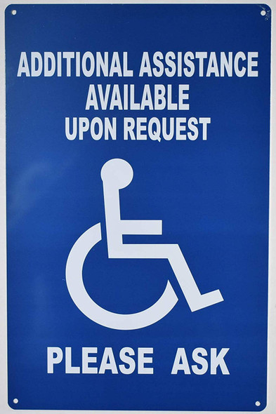 Additional Assistance Available Upon Request Sign for Building
