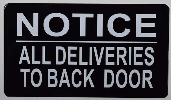 All Deliveries to Back Door SIGNAGE (Black Background,  Aluminium Double Sided Tape)