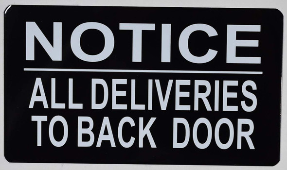 All Deliveries to Back Door Sign (Black Background,  Aluminium Double Sided Tape)