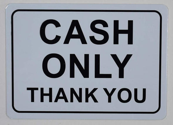 Cash only Sign for Building