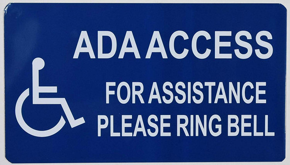 Ada Access for Assistance Please Ring Bell Sign -The Pour Tous Blue LINE