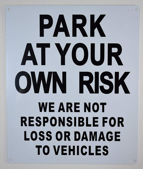 Park at Your Own Risk Sign for Building