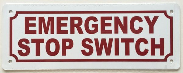 EMERGENCY STOP SWITCH Sign White