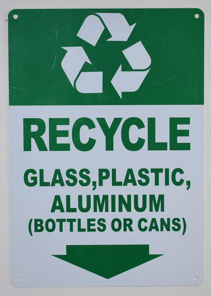 Recycle Glass,Plastic,Aluminium (Bottles OR CANS) Sign (Green/WhiteAluminium-Rust Free )