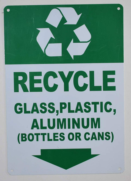 Recycle Glass,Plastic,Aluminium (Bottles OR CANS) Sign for Building