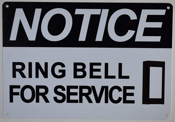 Notice Ring Bell for Service Sign for Building