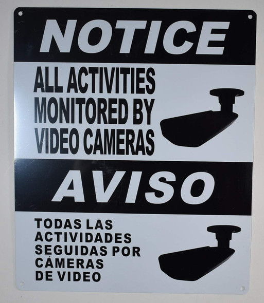 Notice All Activities Monitored by Video Camera Sign English Spanish