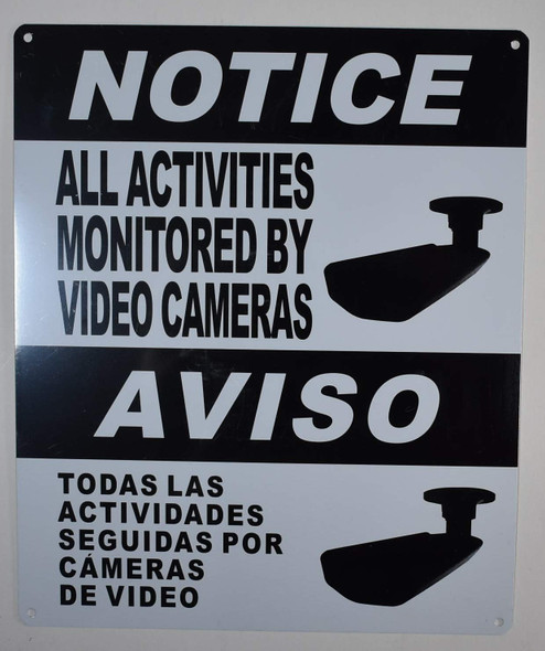 Notice All Activities Monitored by Video Camera Sign English Spanish for Building
