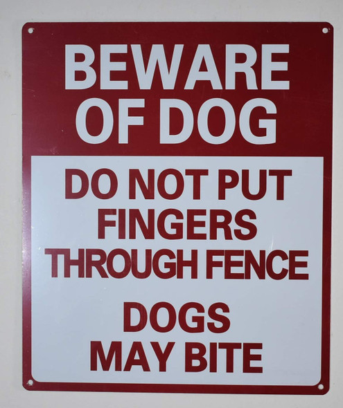 Beware of Dog Do Not Put Fingers Through Fence - Dog May bite Signage