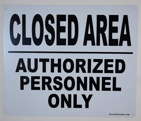 Closed Area Authorized Personnel only Signage