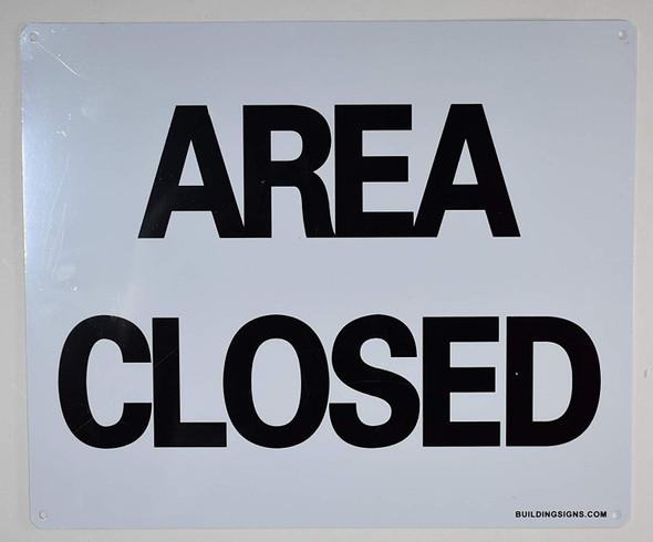 Area Closed Sign