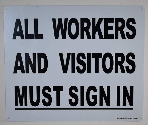 All Workers and Visitors Must Sign