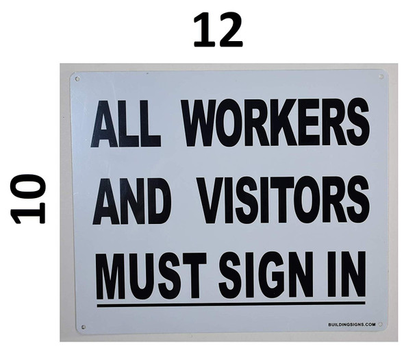All Workers and Visitors Must Sign for Buildings