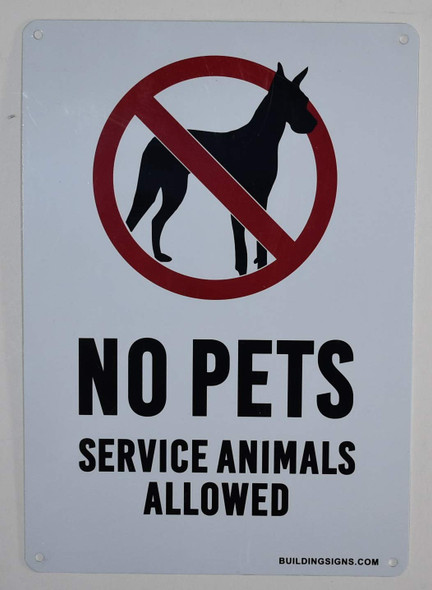 No Pets Service Animals Allowed Sign for Buildings