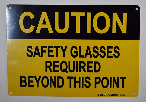Caution Safety Glasses Beyond This Point Sign