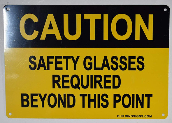Caution Safety Glasses Beyond This Point Signage