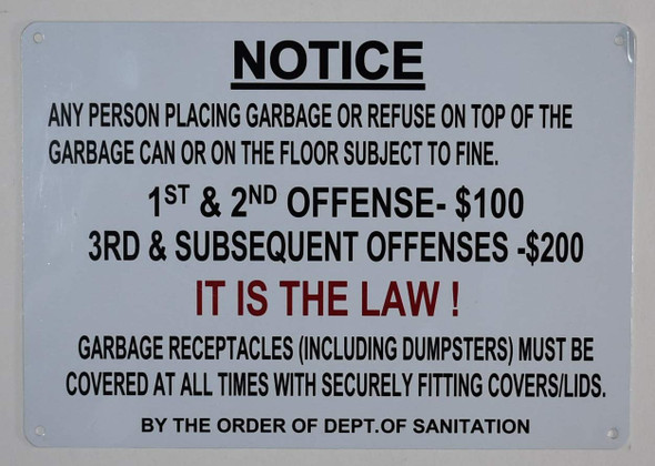 Notice Any Person Placing Garbage on top of The Garbage can or on The Floor Subject to fine Sign
