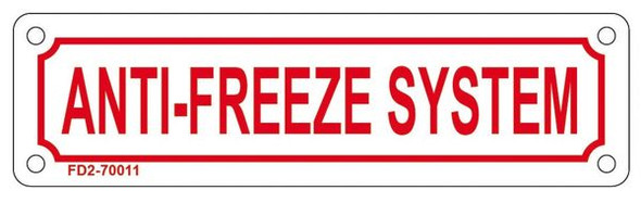 ANTI-FREEZE SYSTEM Sign