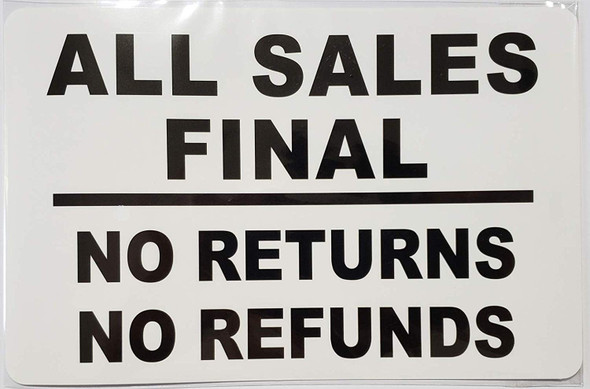 All Sales Final - NO Returns NO REFUNDS Signage (Sticker)