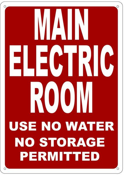 MAIN ELECTRIC ROOM USE NO WATER NO STORAGE PERMITTED Sign Red