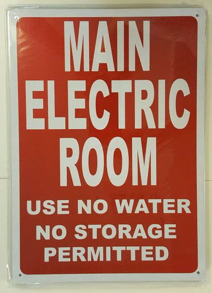 RED MAIN ELECTRIC ROOM USE NO WATER NO STORAGE PERMITTED Sign for Buildings