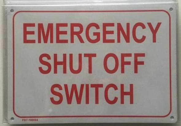 Emergency Shut Off Switch Sign (White Background,Aluminium 7X10)