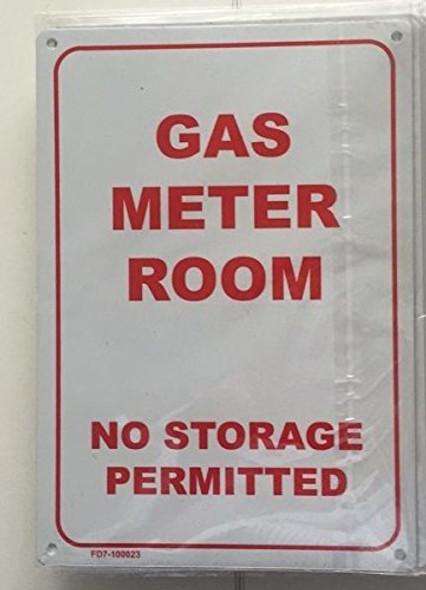 GAS METER ROOM - NO STORAGE PERMITTED SIGN (WHITE 7X10 ALUMINIUM )