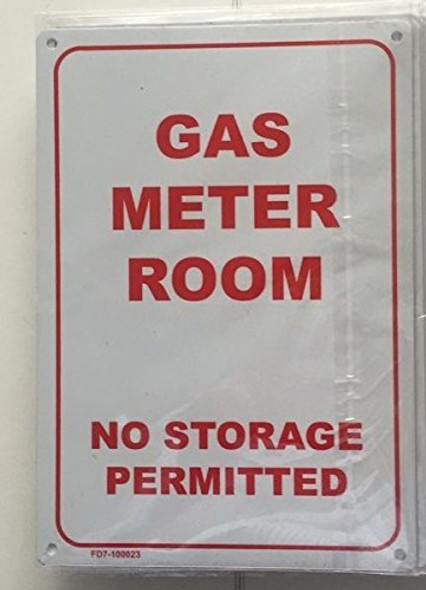 GAS METER ROOM - NO STORAGE PERMITTED SIGN (WHITE  ALUMINIUM )