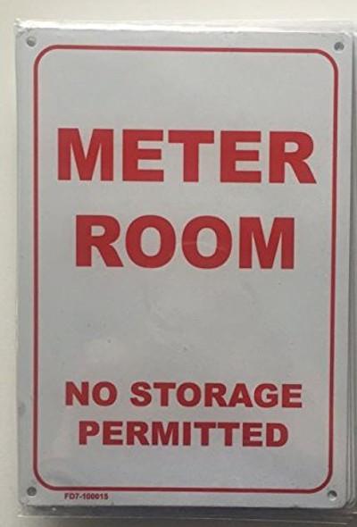 METER ROOM - NO STORAGE PERMITTED SIGN (WHITE 7X10 ALUMINIUM )