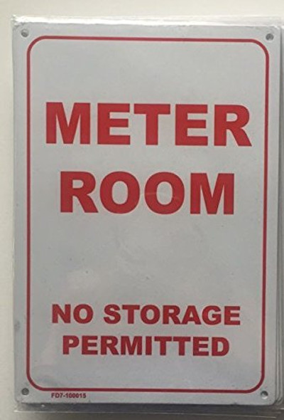 METER ROOM - NO STORAGE PERMITTED SIGN (WHITE  ALUMINIUM )