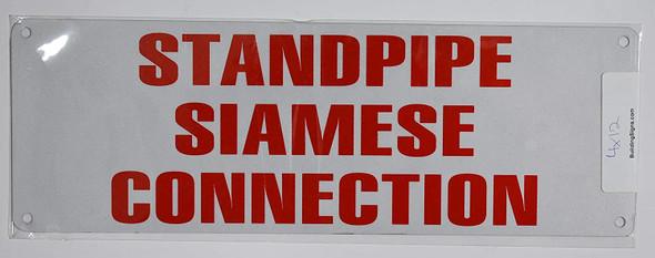 Standpipe Siamese Connection Sign (White Reflective,Aluminium 4x12)