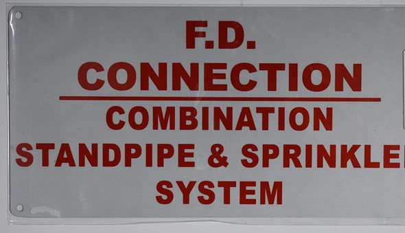 F.D Connections Combination Standpipe & Sprinkler System Sign (White Reflective,Aluminium 6x12)