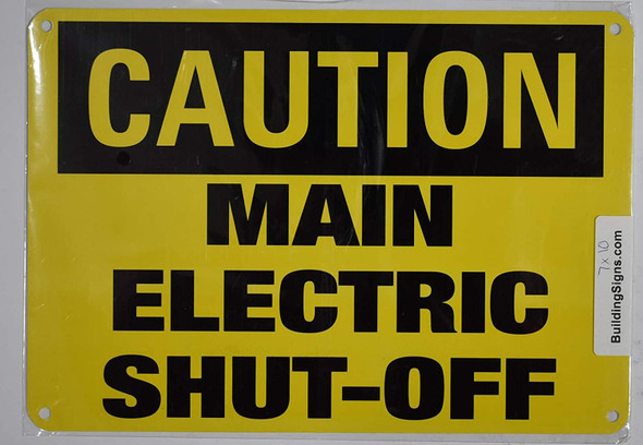 Caution Sign - Main Electric Shut-Off Sign (Aluminium, Yellow,Size 7x10)