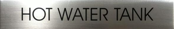 HOT WATER TANK Sign