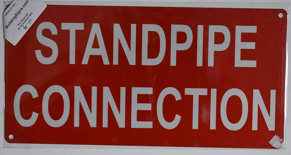 Standpipe Connection Sign (Aluminium Reflective, RED 6X12)