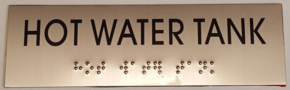 Braille sign HOT WATER TANK Sign -Tactile Signs