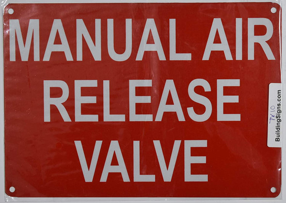 Manual AIR Release Valve Sign (Reflective !!!!!!! Red,Aluminum 7X10)