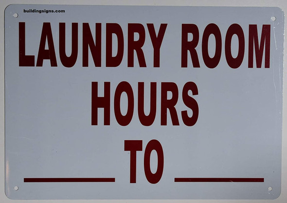 Laundry Room Hour Sign (White,Aluminum 7X10)