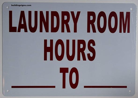 Laundry Room Hour SIGNAGE (White,Aluminum )