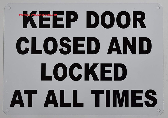Keep Door Closed and Locked at All Times Signage