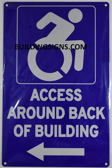 ACCESSIBLE Entrance Around Back of Building Left Arrow Sign -The Pour Tous Blue LINE
