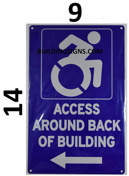 ACCESSIBLE Entrance Around Back of Building Left Arrow Signage -The Pour Tous Blue LINE