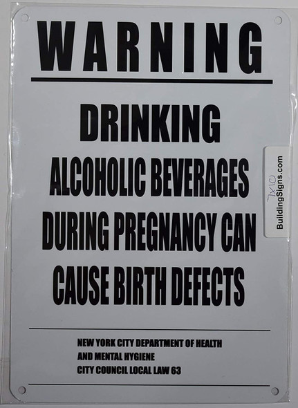 NYC Warning Drinking Alcoholic Beverages During Pregnancy CAN Cause Birth Defects Signage