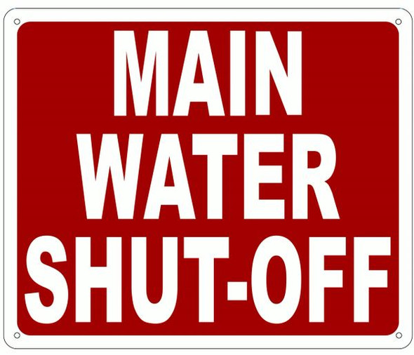 MAIN WATER SHUT-OFF SIGNAGE- REFLECTIVE !!!  (Red)