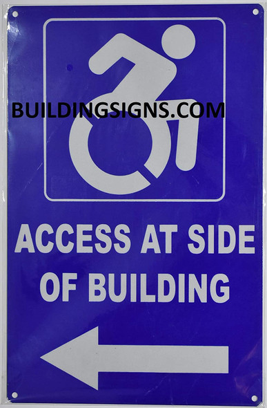 Access at Side of Building Left Arrow Sign (Aluminium Reflective,Rust Free, Blue 9X14)-The Pour Tous Blue LINE