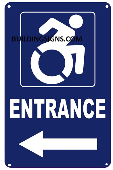 Sign ACCESSIBLE Entrance Arrow Left  -The Pour Tous Blue LINE