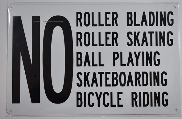 NO Roller Blading Roller Skating Ball Playing Skateboarding Bicycle Riding Sign (White,Aluminum 9X14)