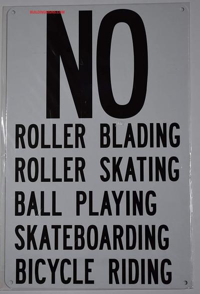 NO Roller Blading Roller Skating Ball Playing Skateboarding Bicycle Riding Sign