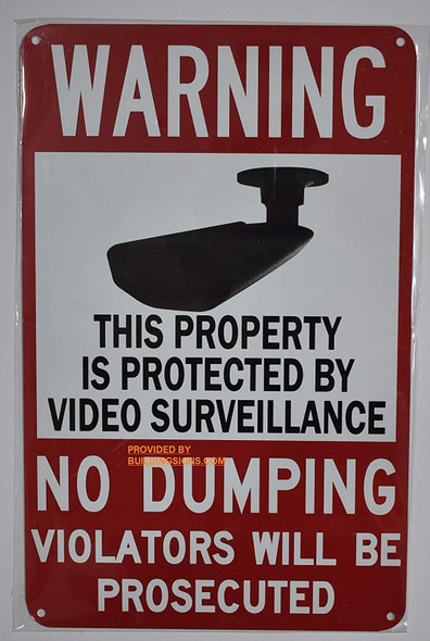 This Property is Protected by Video Surveillance-NO Dumping Violators Will BE PROSECUTED Sign (White,Aluminum 9X14)