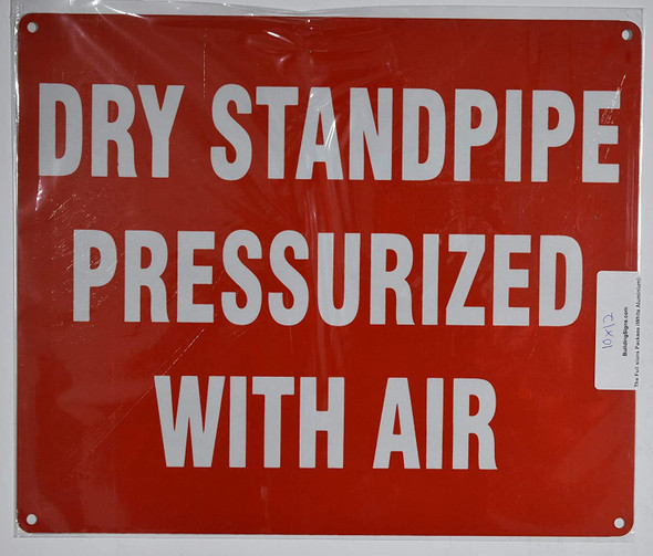 Dry Standpipe PRESSURIZED with AIR Signage-